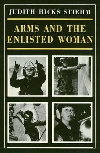 Arms & the Enlisted Woman
