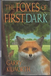 The Foxes of First Dark
