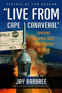 """""""Live from Cape Canaveral"""": Covering the Space Race"""
