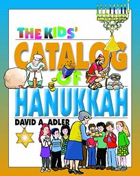 The Kids Catalog of Hanukkah
