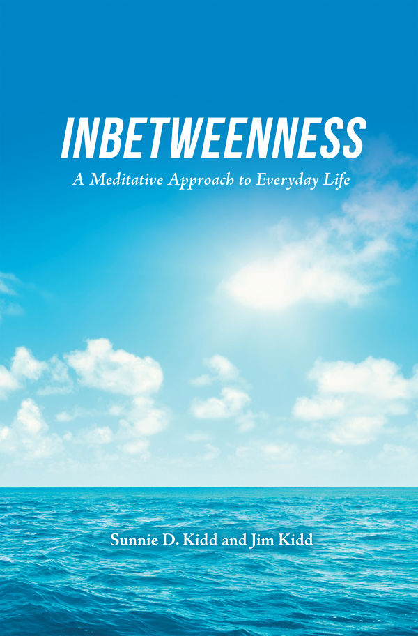 Inbetweenness by Sunnie/Jim Kidd