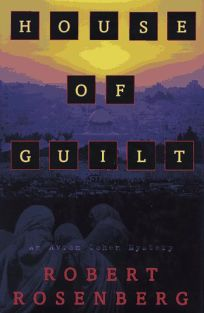 House of Guilt: An Avram Cohen Mystery