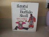 Iktomi and the Buffalo Skull: A Plains Indian Story