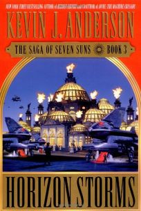 HORIZON STORMS: The Saga of Seven Suns: Book 3