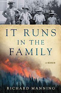 It Runs in the Family: A Memoir