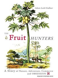The Fruit Hunters: A Story of Nature