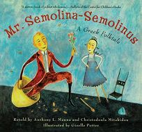 MR. SEMOLINA-SEMOLINUS: A Greek Folktale