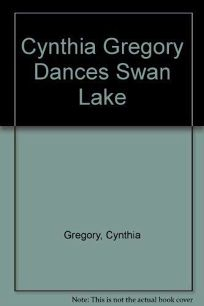 Cynthia Gregory Dances Swan Lake