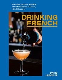 Drinking French: The Iconic Cocktail