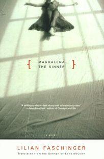 Magdalena the Sinner: Novel
