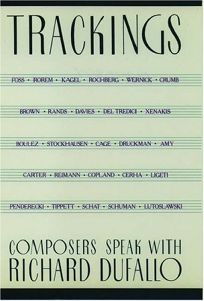 Trackings: Composers Speak with Richard Dufallo