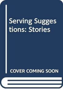 Serving Suggestions: Stories