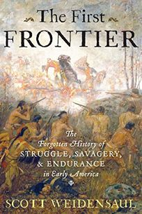 The First Frontier: The Forgotten History of Struggle