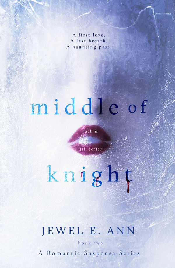 Middle of Knight (Jack & Jill Series Book 2) by Jewel E  Ann | BookLife