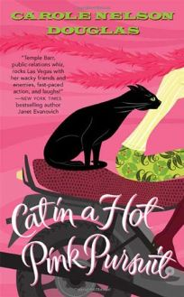 CAT IN A HOT PINK PURSUIT: A Midnight Louie Mystery