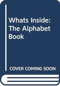 Whats Inside?: The Alphabet Book
