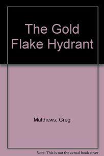 Gold Flake Hydrant