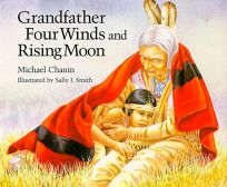 Grandfather Four Winds and Rising Moon