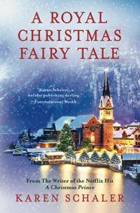 A Royal Christmas Fairy Tale