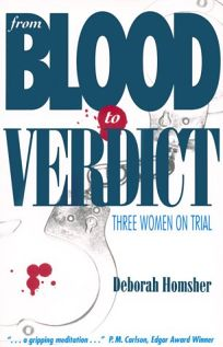 From Blood to Verdict
