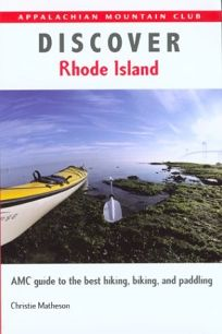 Discover Rhode Island: AMC Guide to the Best Hiking