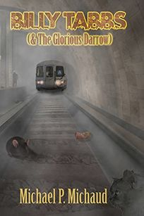 Billy Tabbs & the Glorious Darrow