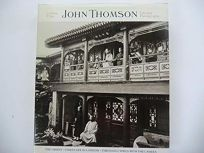 John Thomson: A Window to the Orient