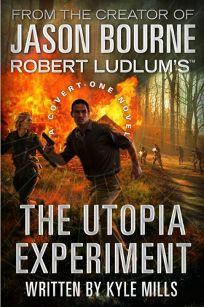 Robert Ludlums The Utopia Experiment: A Covert-One Novel