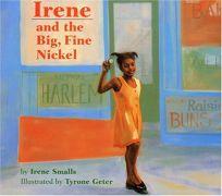Irene and the Big