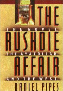 The Rushdie Affair: The Novel