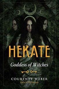 Hekate: Goddess of Witches