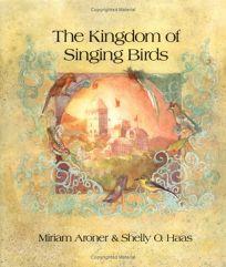 The Kingdom of Singing Birds