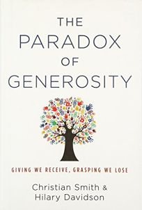 The Paradox of Generosity: Giving We Receive