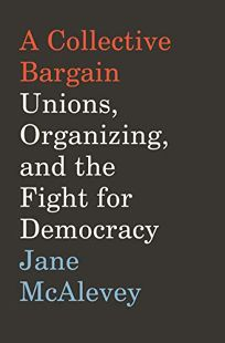 A Collective Bargain: Unions