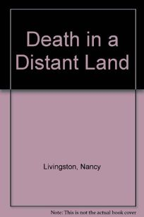 Death in a Distant Land