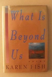What is Beyond Us: Poems