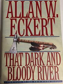 That Dark and Bloody River Next Rept