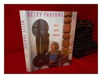 Betty Parsons: Artist