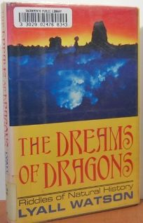 The Dreams of Dragons: Riddles of Natural History