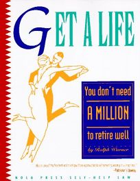 Get a Life: You Dont Need a Million to Retire Well