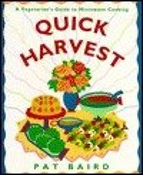 Quick Harvest: A Vegetarians Guide to Microwave Cooking
