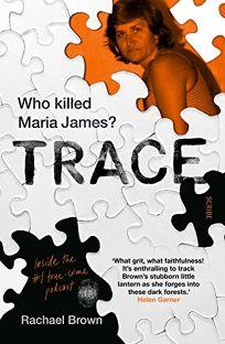 Trace: Who Killed Maria James?