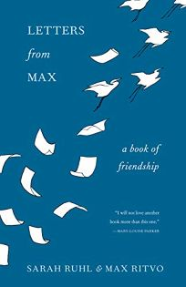 Letters from Max: A Book of Friendship