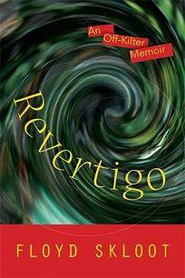 Revertigo: An Off-Kilter Memoir