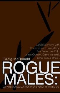 Rogue Males: Conversations & Confrontations About the Writing Life
