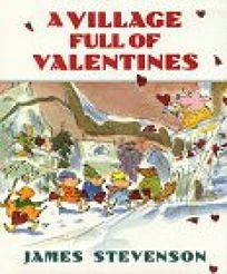 A Village Full of Valentines