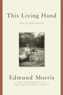 This Living Hand and Other Essays
