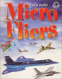 Micro Fliers [With 10 Micro Flier Models