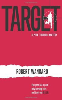 Target: A Pete Thorsen Mystery