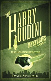 The Harry Houdini Mysteries: The Houdini Specter